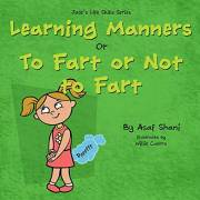 kids book on feelings: The Life Skills Series - Learning Manners or To Fart Or Not To Fart: A kids book on feelings…
